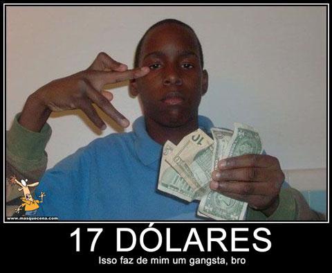 Rapaz com 17 dolares na mão a fazer posse de gangster