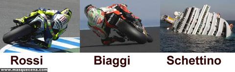 Rossi, Biaggi e... Schettino