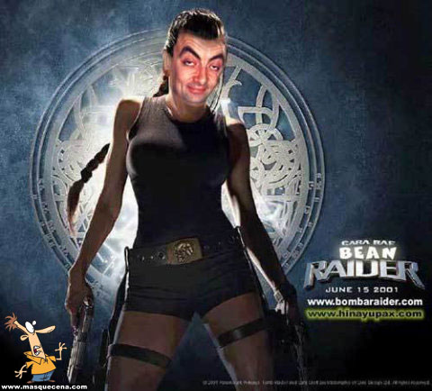 E se o Mr. Bean fosse a Lara Croft