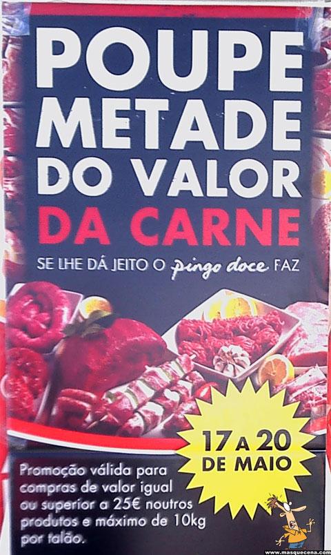 Cartaz da promoção do Pingo Doce que permite poupar metade do valor da carne