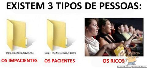 Existem 3 tipos de pessoas, os pacientes, os impacientes e os ricos