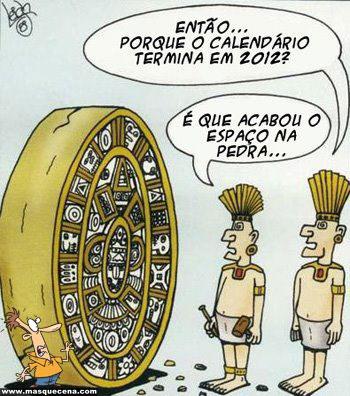 Porque é que o calendário maia acaba em 2012? É que acabou o espaço na pedra...